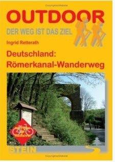 Der Römerkanalwanderweg   wandelgids (Duitstalig) 9783866862401 Ingrid Retterath Conrad Stein Verlag Outdoor - Der Weg ist das Ziel  Meerdaagse wandelroutes, Wandelgidsen Aken, Keulen en Bonn, Eifel