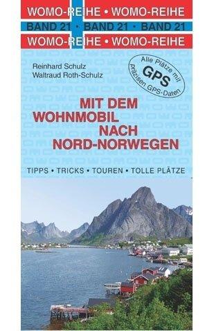 Mit dem Wohnmobil nach Nord-Norwegen 9783869032177  Womo   Op reis met je camper, Reisgidsen Noorwegen boven de Sognefjord