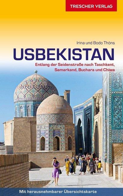 Usbekistan (reisgids Oezbekistan) 9783897944534  Trescher Verlag   Reisgidsen Centraal-Aziatische republieken (Kazachstan, Uzbekistan, Turkmenistan, Kyrgysztan, Tadjikistan)