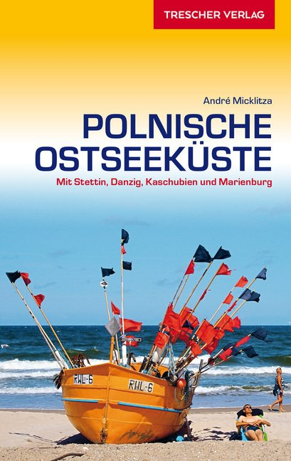 Polnische Ostseeküste | Trescher reisgids Oostzeekust Polen 9783897945135  Trescher Verlag   Reisgidsen Polen