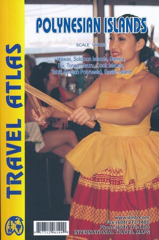 Polynesische eilanden atlas 9781771296144  ITM   Landkaarten en wegenkaarten, Wegenatlassen Pacifische Oceaan (Pacific)
