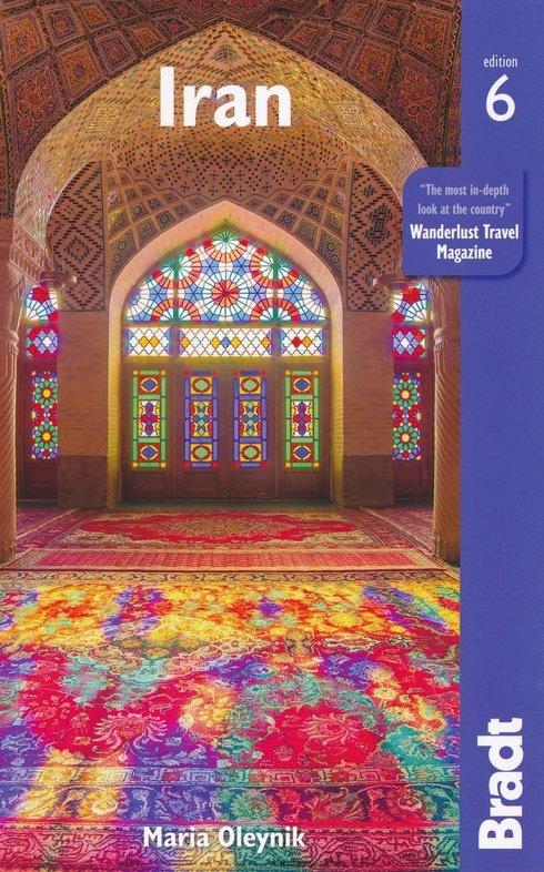 The Bradt Guide (reisgids) to Iran 9781784775773  Bradt   Reisgidsen Iran, Afghanistan