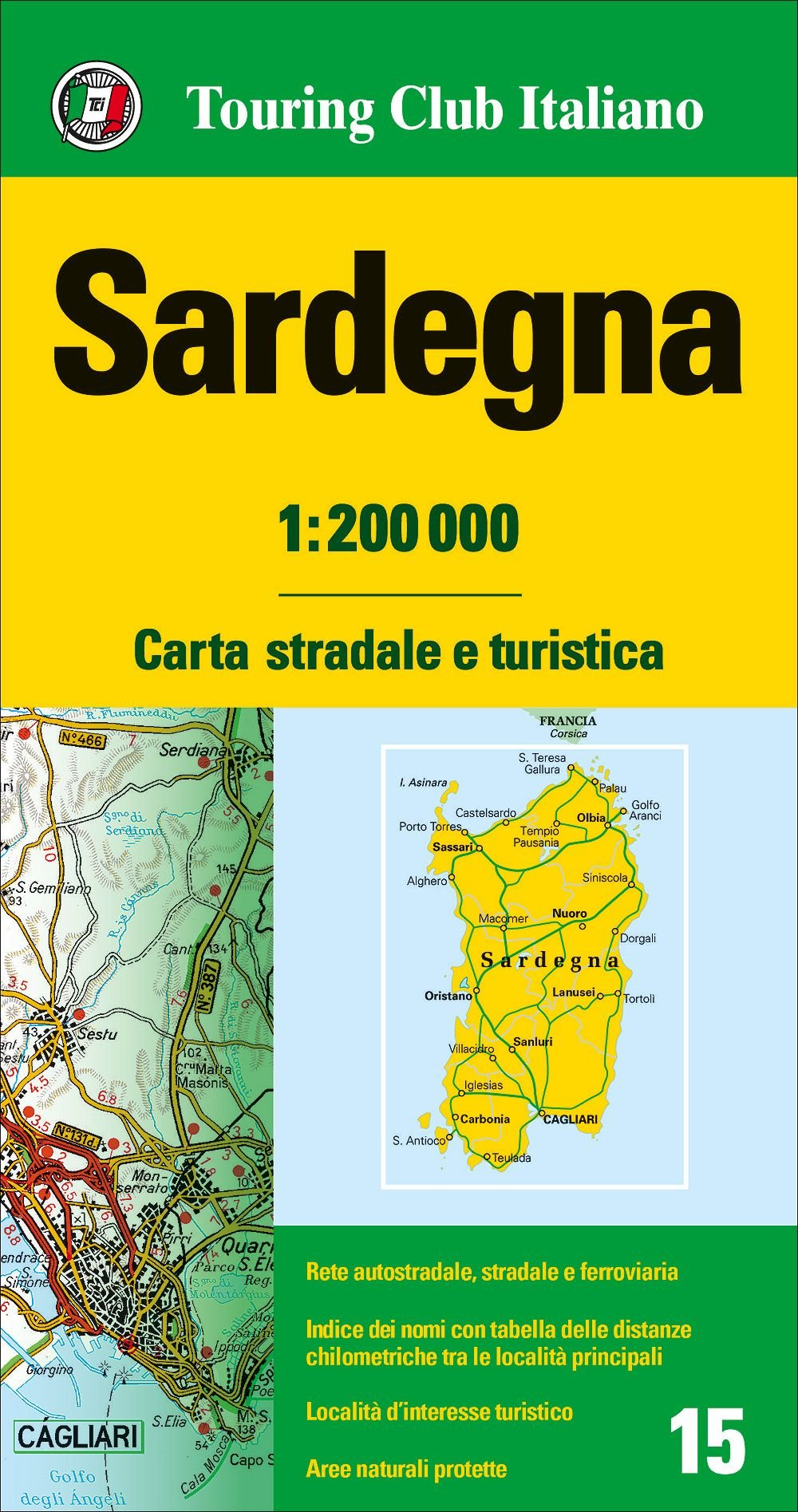 TCI-15  Sardegna (Sardinië) 1:200.000 9788836576418  TCI Italië Wegenkaarten  Landkaarten en wegenkaarten Sardinië