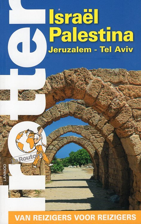 Trotter Israel/Palestina 9789401466257  Lannoo Trotter  Reisgidsen Israël, Palestina