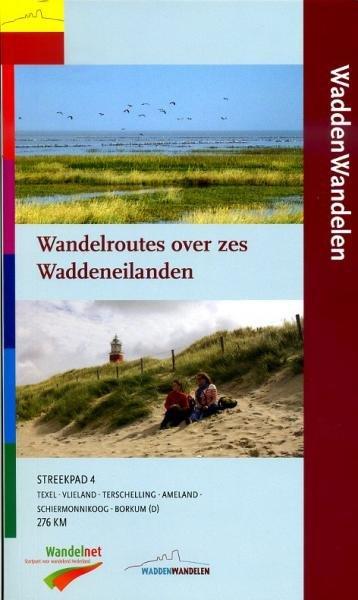 SP-04  WaddenWandelen (276km) | Streekpad 9789071068874  Wandelnet Streekpaden  Meerdaagse wandelroutes, Wandelgidsen Waddeneilanden en Waddenzee