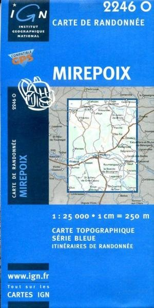 2246 Ouest   Mirepoix (2246O) 3282112246133  IGN Serie Bleue  Wandelkaarten Franse Pyreneeën, Toulouse, Gers, Garonne
