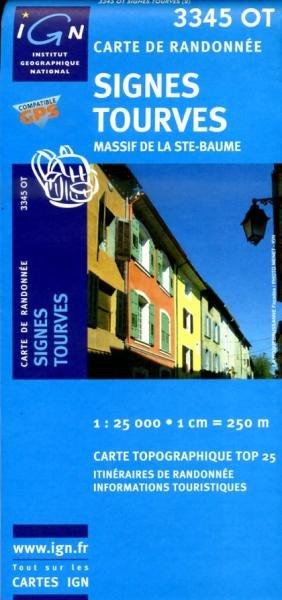 3345OT   Signes, Nans-les-Pins | wandelkaart 1:25.000 3282113345026  IGN TOP 25  Wandelkaarten tussen Valence, Briançon, Camargue en Nice
