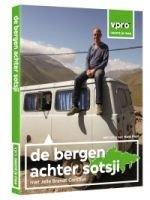 De Bergen Achter Sotsji (DVD) 8718627222027 Jelle Brandt Corstius VPRO VPRO Reisdocumentaires  Landeninformatie, Reisverhalen Europees Rusland, Kaukasus