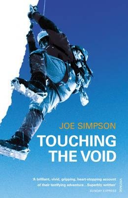Touching the Void | Joe Simpson 9780099771012 Joe Simpson Vintage   Klimmen-bergsport Ecuador, Peru, Bolivia
