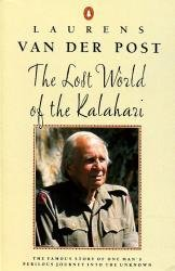 Lost world of the Kalahari 9780140017168 Post Penguin   Historische reisgidsen, Reisverhalen Zuidelijk-Afrika