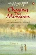 Chasing the Monsoon 9780140105162 Frater Penguin   Reisverhalen India