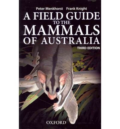 A Field Guide to the Mammals of Australia 9780195573954 Frank Knight Oxford University Press   Natuurgidsen Australië