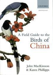A field Guide to the Birds of China 9780198549406  Oxford University Press   Natuurgidsen China (Tibet: zie Himalaya)