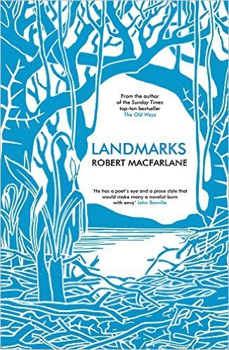 Landmarks 9780241146538 Macfarlane, Robert Penguin Books Ltd.   Reisverhalen Groot-Brittannië