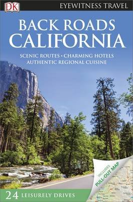 Back Roads California 9780241208328  Dorling Kindersley Eyewitness Guides  Reisgidsen California, Nevada