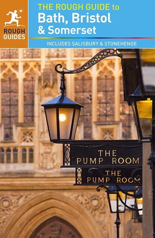 Rough Guide Bath, Bristol & Somerset 9780241237458  Rough Guide Rough Guides  Reisgidsen Zuidwest-Engeland