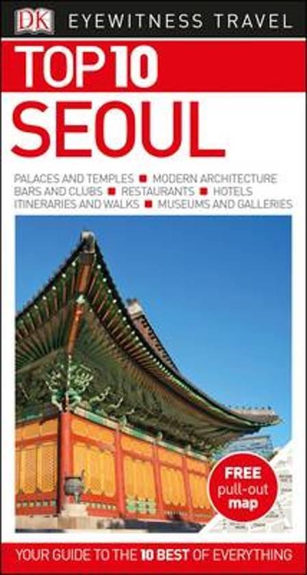 Seoul 9780241273630  Dorling Kindersley Eyewitness Top 10 Guides  Reisgidsen Noord-Korea, Zuid-Korea