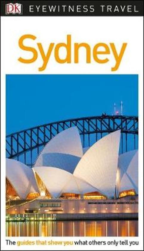 Sydney (Capitool Engels) 9780241278680  Dorling Kindersley Eyewitness Guides  Reisgidsen Australië