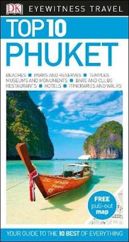 Phuket 9780241279014  Dorling Kindersley Eyewitness Top 10 Guides  Reisgidsen Thailand