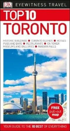 Top 10 Toronto 9780241306710  Dorling Kindersley Eyewitness Top 10 Guides  Reisgidsen Canada ten oosten van de Rockies