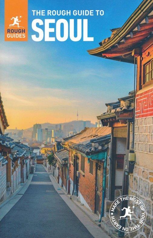 Rough Guide Seoul 9780241311769  Rough Guide Rough Guides  Reisgidsen Noord-Korea, Zuid-Korea