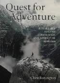 Quest for Adventure 9780304354184 Chris Bonington Cassell & Co   Klimmen-bergsport Wereld als geheel