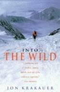 Into the Wild 9780330351690 Jon Krakauer Pan   Reisverhalen Alaska