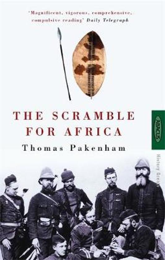 The Scramble for Africa   Thomas Pakenham 9780349104492  Little, Brown   Historische reisgidsen, Landeninformatie Afrika