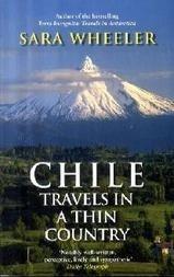 Travels in a thin country 9780349120010 Wheeler Penguin   Reisverhalen Chili, Argentinië, Patagonië