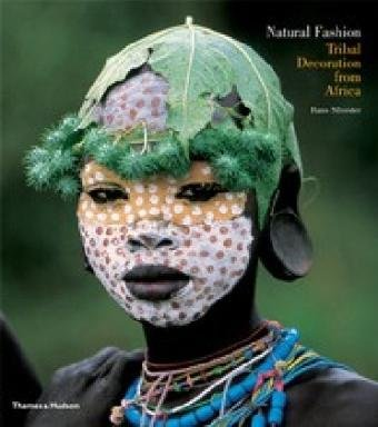 Natural Fashion 9780500288054 Hans Silvester Thames & Hudson   Landeninformatie Ethiopië, Somalië, Eritrea