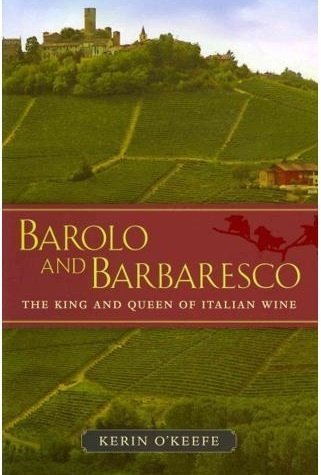 Barolo and Barbaresco 9780520273269 Kerin O'Keefe University of California   Culinaire reisgidsen, Wijnreisgidsen Turijn, Piemonte