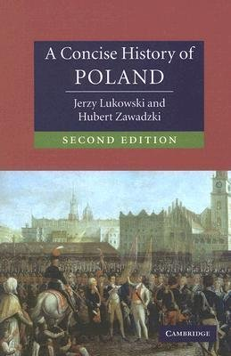 A Concise History of Poland 9780521618571 Jerzy Lukowski Cambridge University Press   Landeninformatie Polen