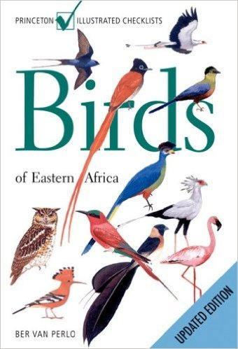 Birds of Eastern Africa 9780691141701 Ben van Perlo Princeton University Press   Natuurgidsen Oost-Afrika