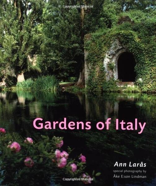 Gardens of Italy 9780711224902  Frances Lincoln   Afgeprijsd, Natuurgidsen Italië
