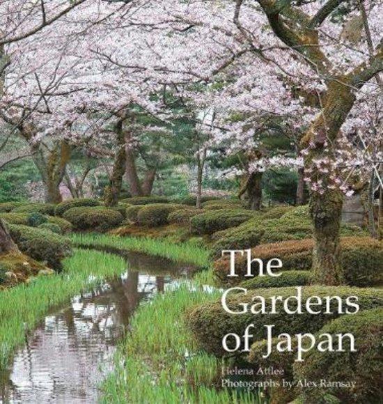 The Gardens of Japan 9780711239067 Helena Attlee Frances Lincoln Publishers Ltd   Natuurgidsen Japan