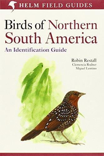 Birds of Northern South America 9780713672435 Robin Restall, Clemencia Rodner, et.al. A + C Black   Natuurgidsen Zuid-Amerika (en Antarctica)
