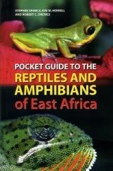 Reptiles + Amphibians of East Africa pocket guide 9780713674255 Stephen Spawls, Kim Howell, Robert Drewes A + C Black   Natuurgidsen Oost-Afrika