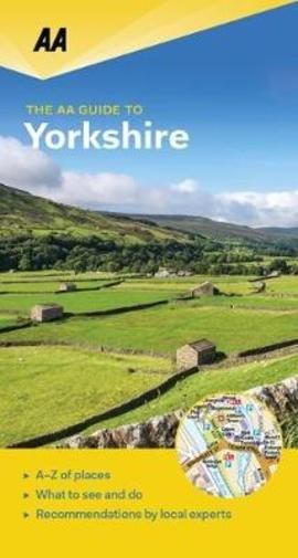 Yorkshire - AA leisure guide 9780749579470  AA Leisure Guides  Reisgidsen Noord-Engeland