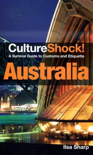 Culture Shock! Australia 9780761480655  Culture shock   Landeninformatie Australië