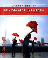 Dragon Rising 9780792261933 Jasper Becker National Geographic   Landeninformatie China (Tibet: zie Himalaya)