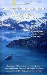 National Parks: Alaska 9780792295402  National Geographic   Natuurgidsen Alaska