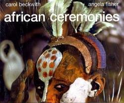 African Ceremonies 9780810934849 Beckwith Abrams   Landeninformatie Afrika