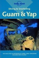 Guam + Yap 9780864427441  Pisces Books Diving & Snorkeling  Duik sportgidsen Pacifische Oceaan (Pacific)