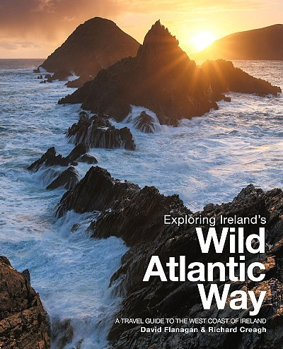 Exploring Ireland's Wild Atlantic Way * 9780956787446  Three Rock Books   Reisgidsen Galway, Connemara, Donegal, Munster, Cork & Kerry