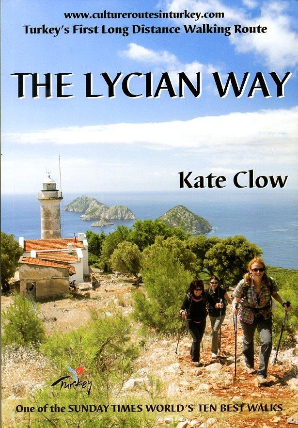 The Lycian Way 9780957154728 Kate Clow Upcountry   Meerdaagse wandelroutes, Wandelgidsen Turkse Riviera, overig Turkije
