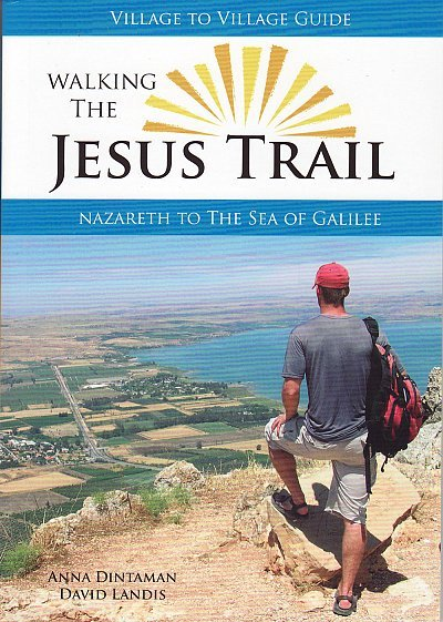 Walking the Jesus Trail * 9780984353330  Village To Village Press   Meerdaagse wandelroutes, Wandelgidsen Israël, Palestina