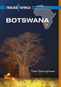 Botswana Self-Drive Guide tracks * 9780992182953  Tracks4Africa   Reisgidsen Botswana, Namibië