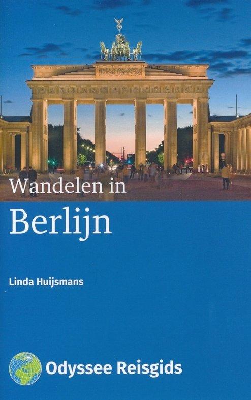Wandelen in Berlijn | wandelgids 9781234500009 Linda Huijsmans Odyssee   Reisgidsen, Wandelgidsen Berlijn
