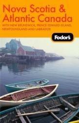 Nova Scotia/New Brunswick 9781400019069  Fodor   Reisgidsen Canada ten oosten van de Rockies