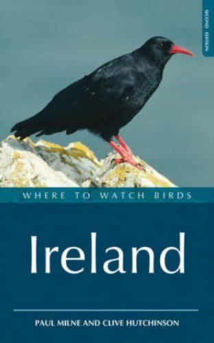 Where to Watch Birds in Ireland 9781408105214  Christopher Helm   Natuurgidsen, Vogelboeken Ierland